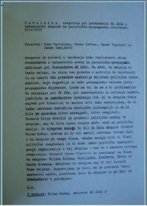 Dokument iz l.1975, o ustanovitvi Skupine za psihološko propagandno aktivnost, katere člani so bili Milan Kučan, Janez Zemljarič, Tomaž Ertl, Franc Šetinc, Tomo Martelanc, Janez Vipotnik.